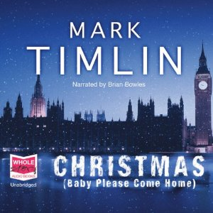 Christmas (baby please come home) audio book cover
