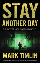 Stay another day by Mark Timlin - 1st edition